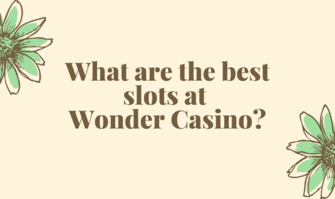 What are the best slots at Wonder Casino?