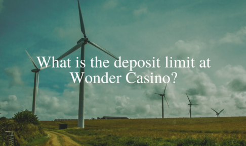 What is the deposit limit at Wonder Casino?